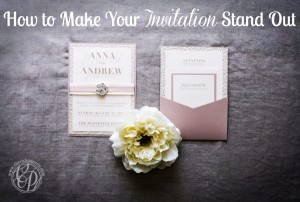 How to Make Your Invitation Stand Out